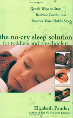 Parenting Books by Elizabeth Pantley The No Cry Sleep Solution for Toddlers and Preschoolers