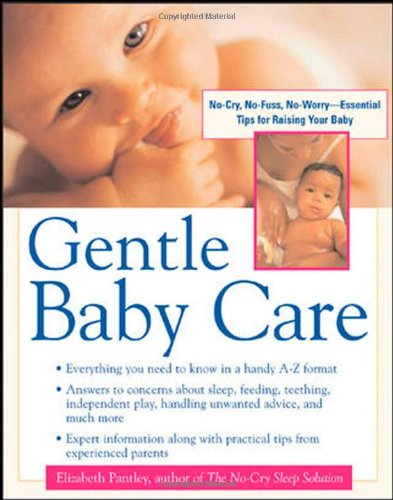 Gentle Baby Care By Elizabeth Pantley